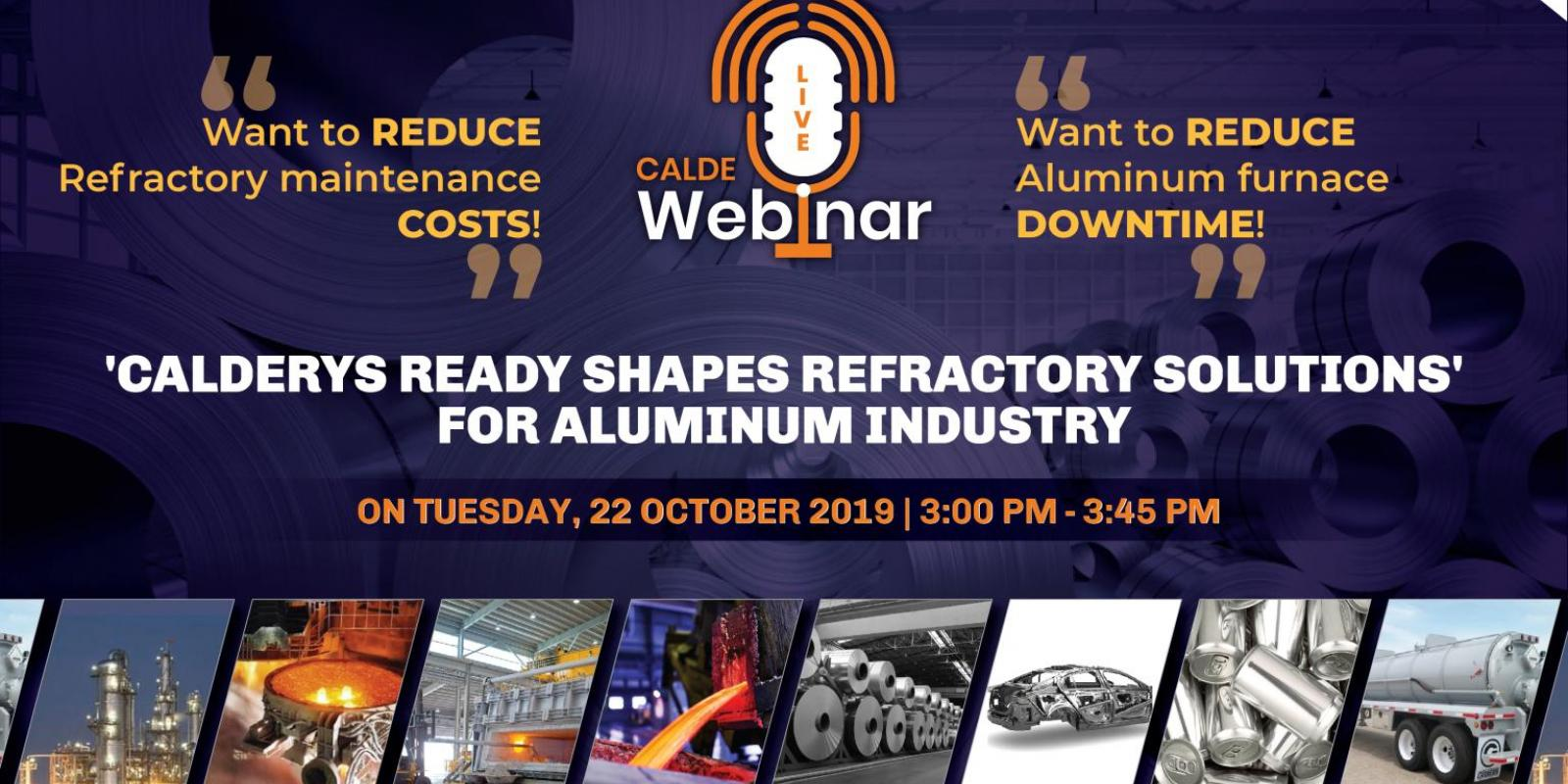 Refractory Ready-Shapes Webinar - Precast solutions for Aluminum Industry